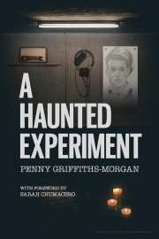Cover of A Haunted Experiment