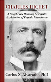 Cover of Charles Richet: A Nobel Prize Winning Scientist's Exploration of Psychic Phenomena