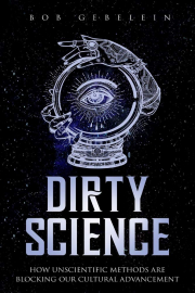 Cover of Dirty Science