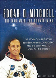 Cover of Edgar D. Mitchell - The Man With The Cosmic Mind