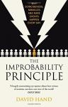 Cover of The Improbability Principle: Why coincidences, miracles and rare events happen all the time