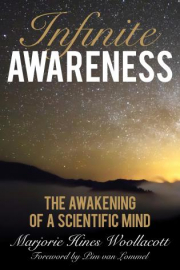 Cover of Infinite Awareness: The Awakening of a Scientific Mind