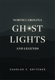 Cover of North Carolina Ghost Lights and Legends
