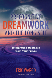 Cover of Precognitive Dreamwork and the Long Self