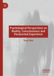 Cover of Psychological Perspectives on Reality, Consciousness and Paranormal Experience