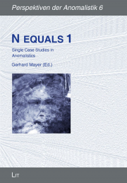 Cover of N Equals 1: Single Case Studies in Anomalistics