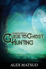 Cover of The Brave Mortal's Guide to Ghost Hunting