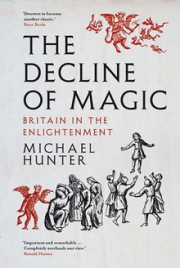 Cover of The Decline of Magic: Britain in the Enlightenment