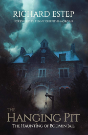 Cover of The Hanging Pit: The Haunting of Bodmin Jail
