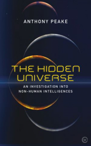 Cover of The Hidden Universe: An Investigation into Non-Human Intelligences