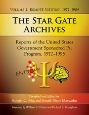 front cover of The Star Gate Archives. Volume 1: Remote Viewing, 1972–1984