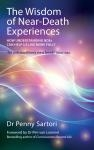 Cover of The Wisdom of Near-Death Experiences: How Understanding NDEs Can Help Us to Live More Fully