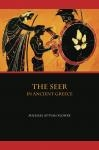 Cover of The Seer in Ancient Greece