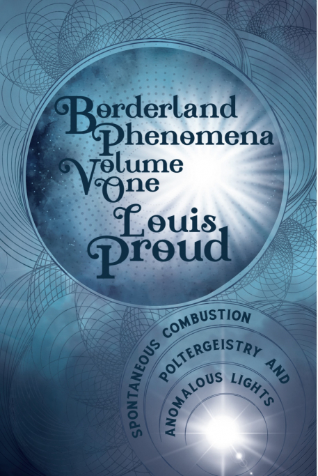 Cover of Borderland Phenomena Volume One: Spontaneous Combustion, Poltergeistry and Anomalous Lights