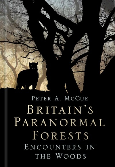 Cover of Britain's Paranormal Forests