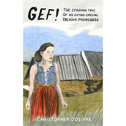 front cover of Gef! The Strange Tale of an Extra-Special Talking Mongoose, by Christopher Josiffe
