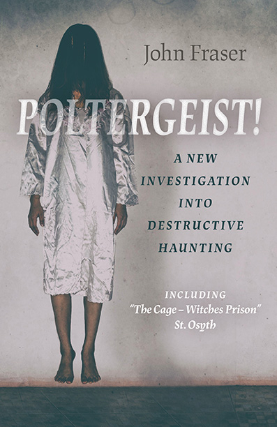 Cover of Poltergeist! A New Investigation Into Destructive Haunting