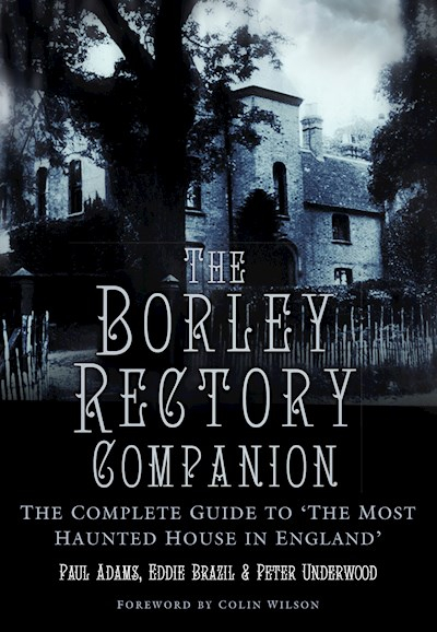Cover of The Borley Rectory Companion
