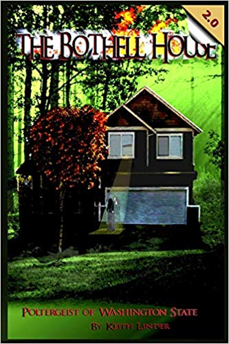 Cover of The Bothell Hell House: Poltergeist of Washington State