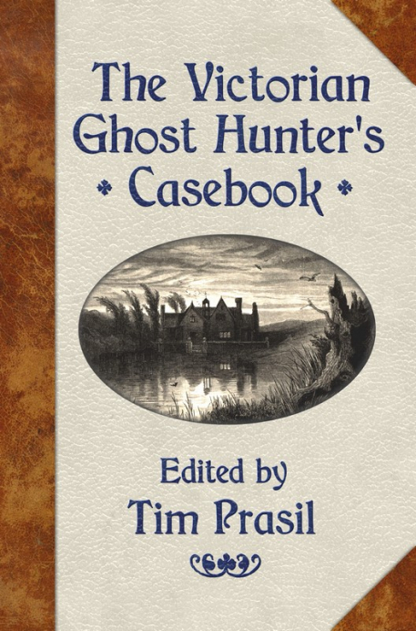 Cover of The Victorian Ghost Hunter's Casebook